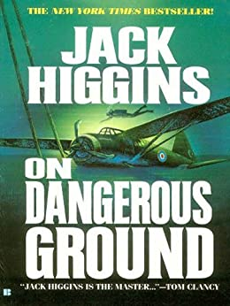 On Dangerous Ground (Sean Dillon Book 3) by [Higgins, Jack]