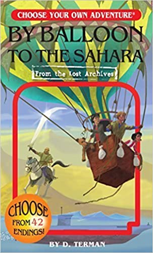 By Balloon to the Sahara (Choose Your Own Adventure: From the Lost Archives) April 15, 2015