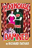 Playhouse of the Damned, Richard Nathan, 143635062X