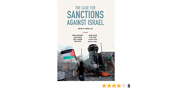 The Case for Sanctions Against Israel (English Edition)