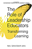 The Role of Leadership Educators (Contemporary Perspectives on Leadership Learning)