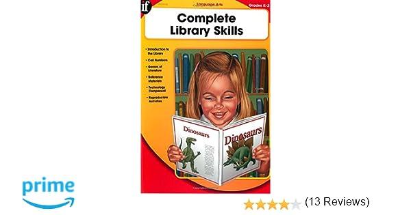 Complete Library Skills, Grades K - 2: Instructional Fair ...
