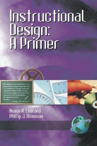 Instructional Design A Primer Bruce Ledford Phil Sleeman