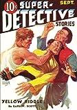 Super-Detective Stories - 09/34: Adventure House Presents