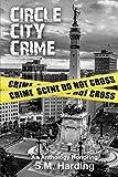 : Circle City Crime