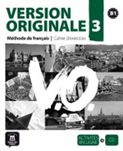 Version Originale 3 - Cahier d'exercices + CD (French Edition)