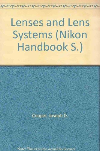Lenses and Lens Systems (Nikon Handbook)