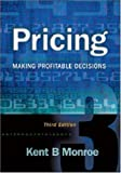 img - for Pricing: Making Profitable Decisions by Kent B Monroe (2002-09-18) book / textbook / text book