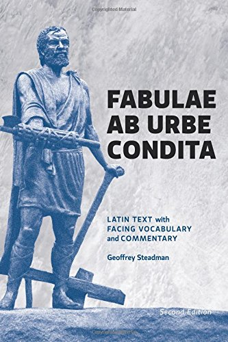 Download Fabulae Ab Urbe Condita: Latin Text with Facing Vocabulary and Commentary pdf