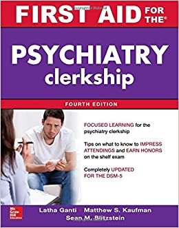 ;DOCX; First Aid For The Psychiatry Clerkship, Fourth Edition (First Aid Series). speech BLOQUE Guinea Another ground current Cubbeli hueso