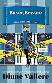 Buyer, Beware: A Samantha Kidd Mystery (Style and Error Mysteries Book 2)