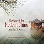 The Search for Modern China | Jonathan D. Spence