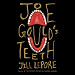 Joe Gould's Teeth | Jill Lepore