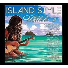 Island Style Ukulele 2/Various