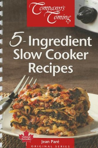 Download 5-Ingredient Slow Cooker Recipes (Original Series) PDF