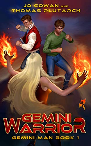 Gemini Warrior: A Heroes Unleashed Novel (Gemini Man Book 1) by [Cowan, J.D., Plutarch, Thomas]