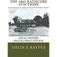 The 1865 Rathcore evictions: A Local History
