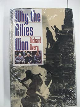 WHY THE ALLIES WON RICHARD OVERY PDF DOWNLOAD