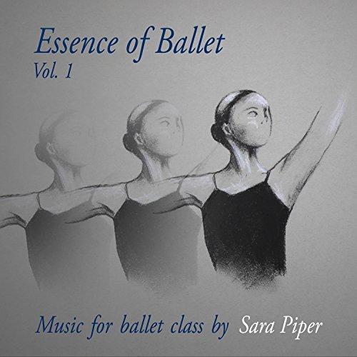 (Essence of Ballet Vol. 1: Music for Ballet Class)