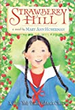 Strawberry Hill, Mary Ann Hoberman, 0316041351