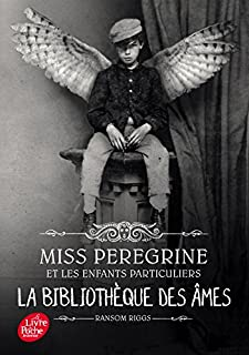 Miss Peregrine et les enfants particuliers 03 : La bibliothèque des âmes, Riggs, Ransom