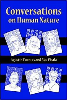 Conversations on Human Nature by Agust? Fuentes (2015-11-15)