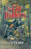 The Fur Traders, Avner Gold, 1422608816