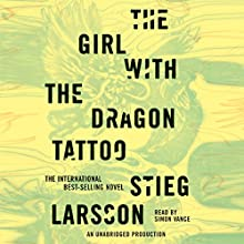 The Girl with the Dragon Tattoo : The Millennium Series, Book 1 Audiobook by Stieg Larsson Narrated by Simon Vance
