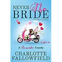 Never The Bride (Dilbury Village #1)