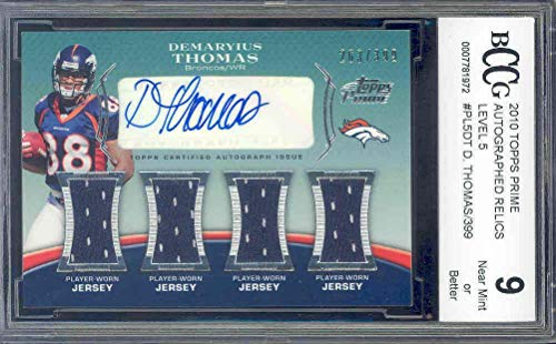 - 2010 topps prime autographed relic level 5#pl5dt DEMARYIUS THOMAS rc BGS BCCG 9 - NFL Autographed Football Cards