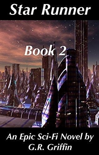 Star Runner: An Epic Sci-Fi Sequel