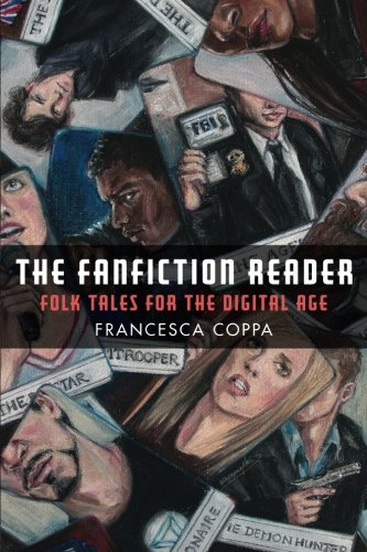 The Fanfiction Reader  Folk Tales For The Digital Age
