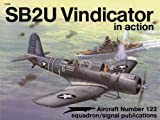 SB2U Vindicator in Action, Thomas E. Doll, 0897472748