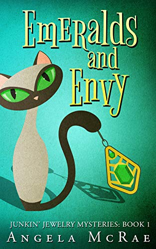 Emeralds and Envy (Junkin' Jewelry Mysteries Book 1) by [McRae, Angela]