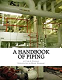 img - for A Handbook of Piping: For Plumbing, Irrigation, Heating Systems, Steam Power and other uses book / textbook / text book