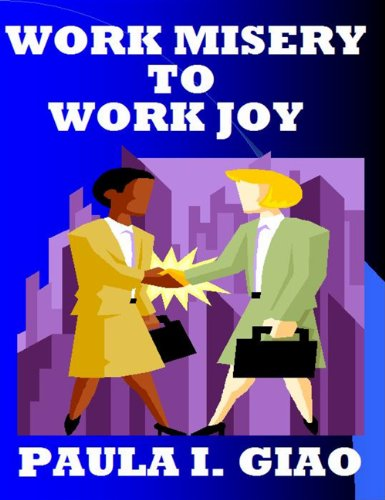 Work Misery To Work Joy (Happy Is As Happy Does Book 2) Pdf