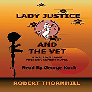 Lady Justice and the Vet Audiobook