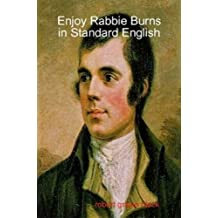 Enjoy Rabbie Burns in Standard English