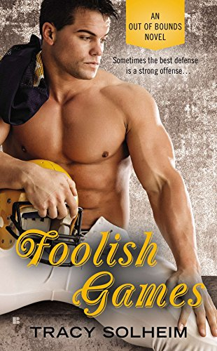 (Foolish Games (An Out of Bounds Novel))