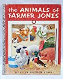 img - for THE ANIMALS OF FARMER JONES, A LITTLE GOLDEN BOOK book / textbook / text book