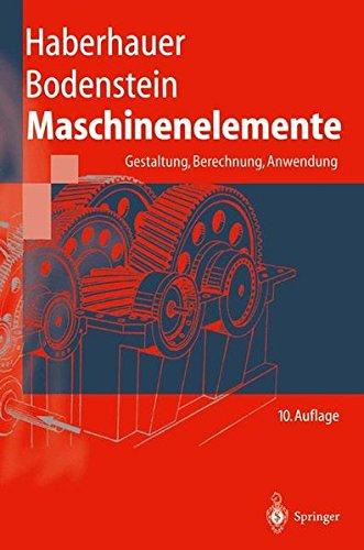 Maschinenelemente  Gestaltung Berechnung Anwendung  Springer Lehrbuch