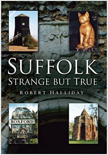 Suffolk Strange But True | amazon.co.uk