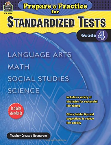 Prepare & Practice for Standardized Tests Grade 4