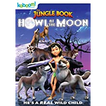 Jungle Book, The: Howl at the Moon (2015)