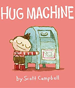Hug machine kindle edition by scott campbell children kindle hug machine by campbell scott fandeluxe Choice Image