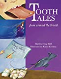 Tooth Tales from Around the World, Marlene Targ Brill, 0881063991