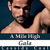 A Mile High Gala: A Mile High Romance, Book 7 | Cassidy Coal