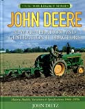 John Deere New Generation and Generation II Tractors: History, Models, Variations & Specifications 1960s-1970s (Tractor Legacy Series)