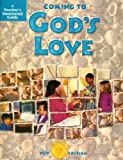 Coming to God's Love - Sadier's New Edition, Activity Workbook Grade for 4, Teacher's Annotated Guide (Coming to Faith)