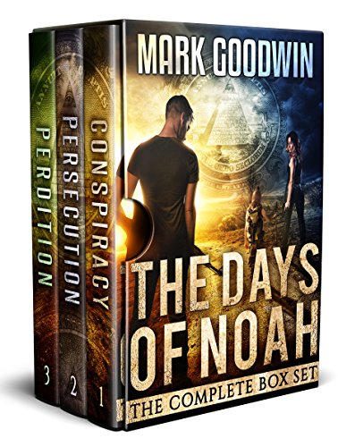 The Days of Noah, The Complete Box Set: A Novel of the End Times in America
